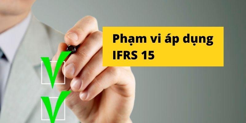 Phạm vi áp dụng IFRS 15