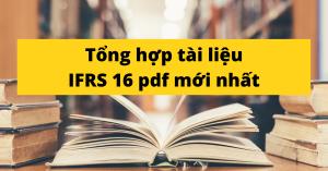 tong hop tai lieu ifrs 16 pdf moi nhat 1